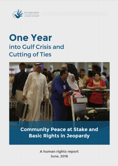 One Year into Gulf Crisis and Cutting of Ties: Community Peace at Stake and Basic Rights in Jeopardy