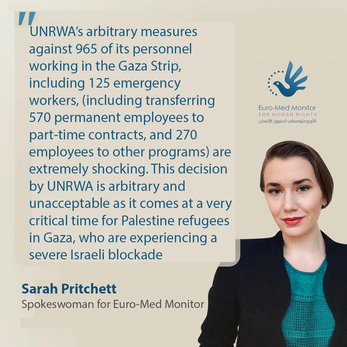 L'UNRWA prend des mesures arbitraires et injustifiées contre près de 1.000 de ses employés de Gaza