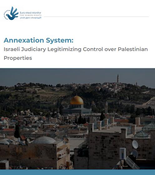 Israeli judiciary legitimizes seizure of Palestinian property