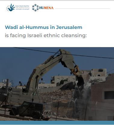 Wadi al-Hummus in Jerusalem is facing Israeli ethnic cleansing
