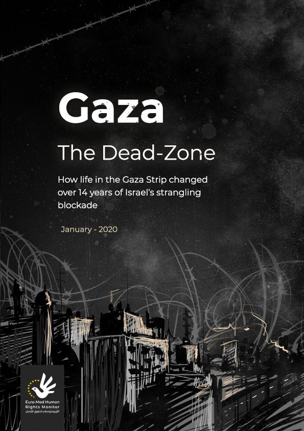 Espace de la mort: Nouveau rapport documentant la dégradation de la vie à Gaza pendant 14 ans de blocus