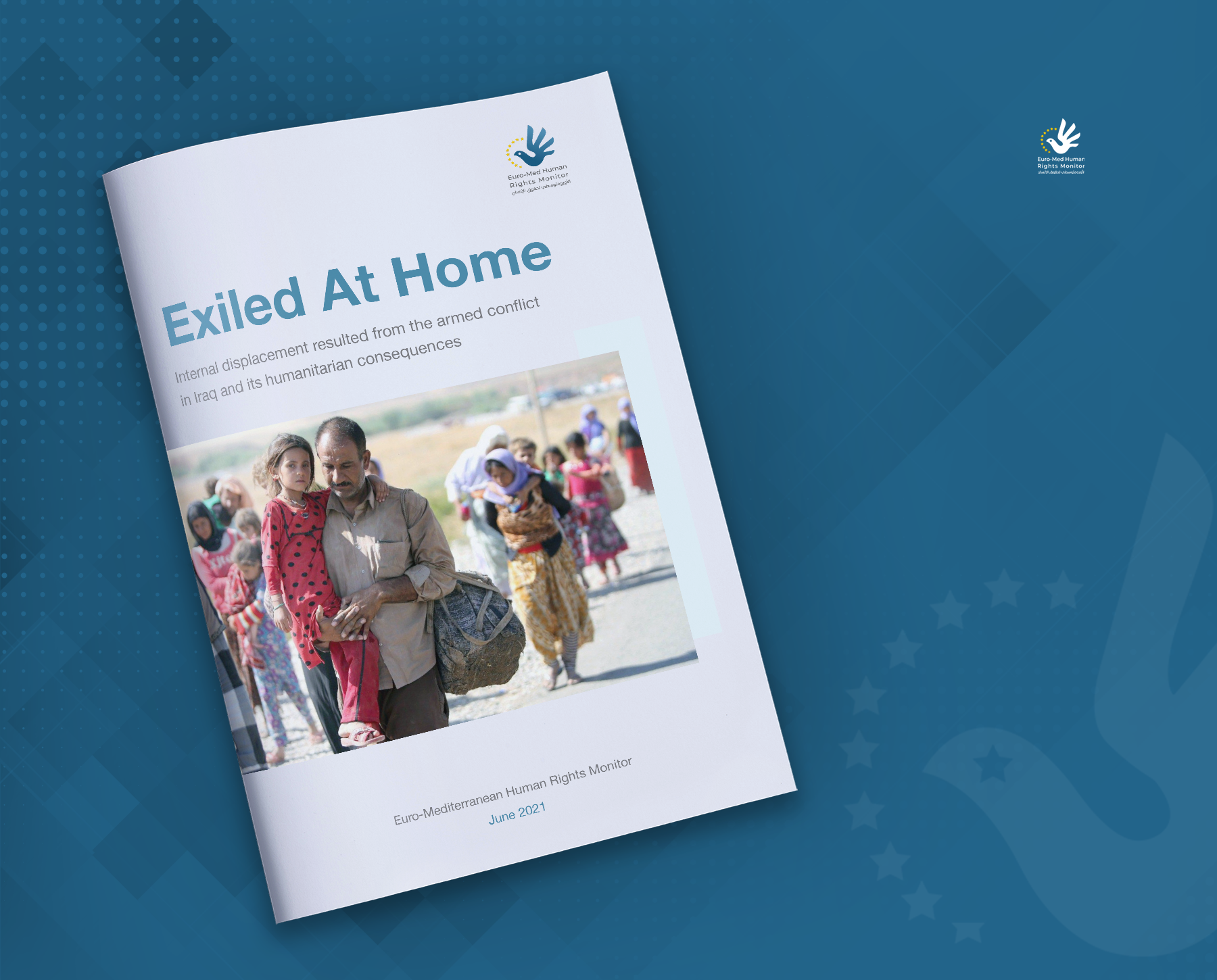 Exiled At Home: Internal displacement resulted from the armed conflict in Iraq and its humanitarian consequences
