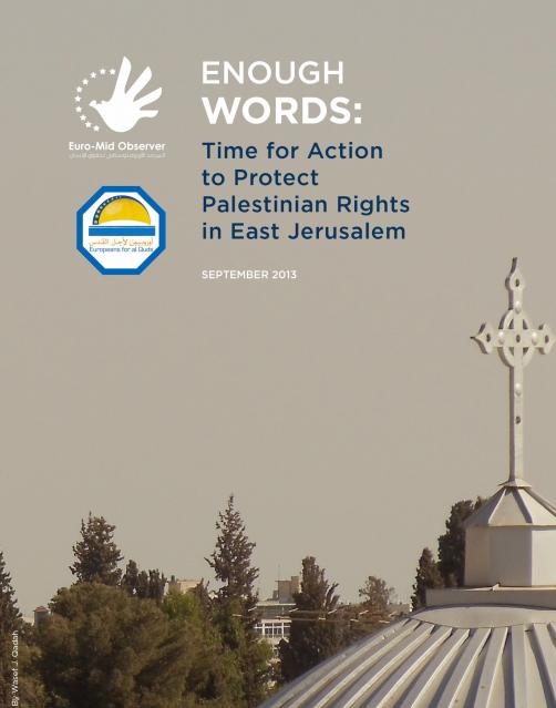 ممارسات إسرائيل في القدس الشرقية تقوض أسس السلام