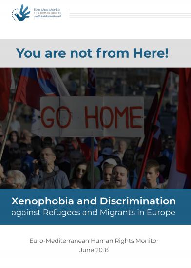 Xénophobie et discrimination contre les réfugiés et les migrants en Europe 2018