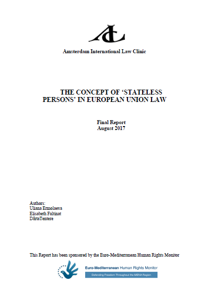 """Legal Limbo"": Amsterdam Law Clinic and Euro-Med Issue Report On 'Stateless Persons' In Europe"