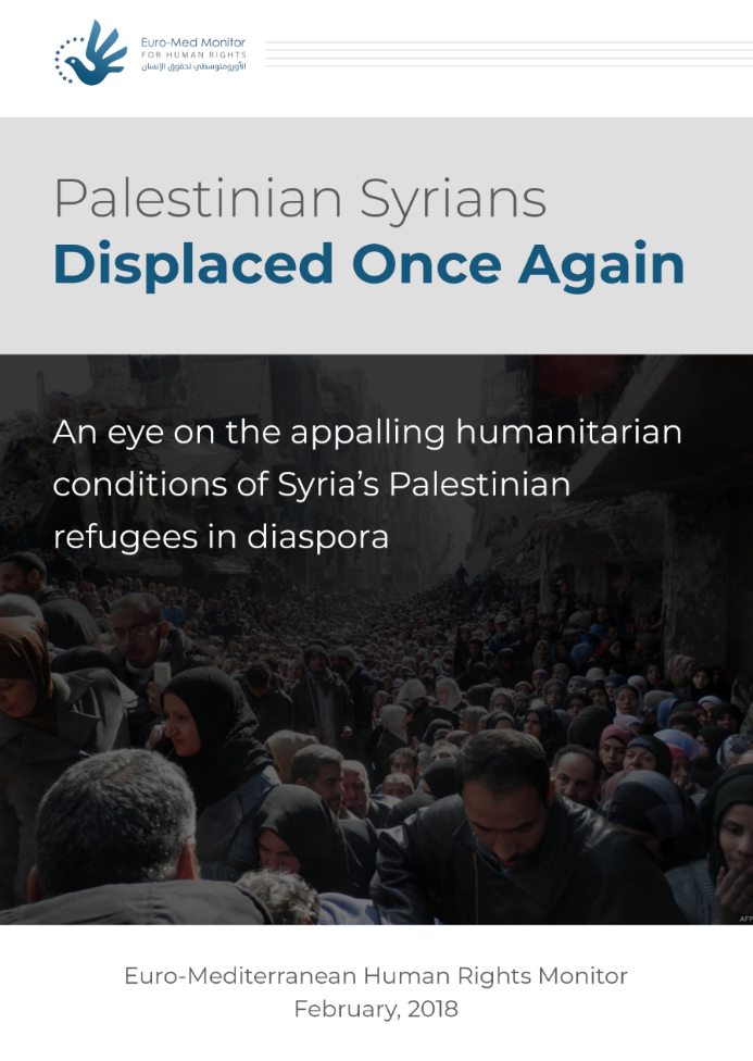 New Report: Over a quarter of Palestinian Syrians displaced while facing recurrent tragedies outside Syria