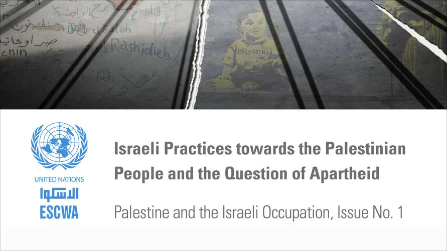 Euro-Med Monitor to issue Arabic translation of ESCWA report on Israel's Apartheid policies and practices