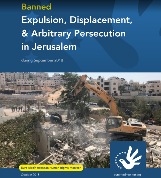 Banned: Expulsion, Displacement, and Arbitrary Persecution in Jerusalem during September 2018