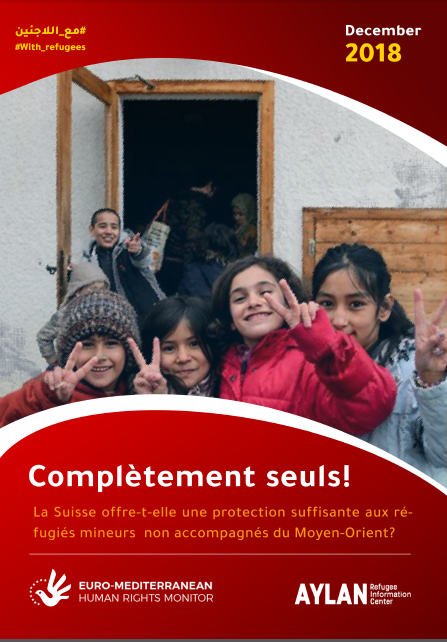 Complètement seuls! La Suisse offre-t-elle une protection suffisante aux réfugiés mineurs  non accompagnés du Moyen-Orient?