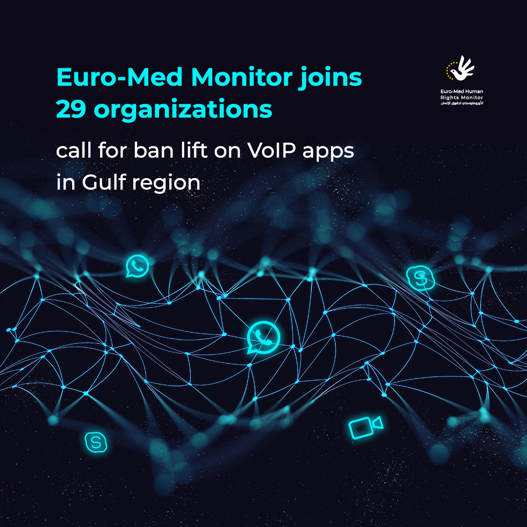 Euro-Med Monitor Joins 29 Orgs in Call for Unblocking VoIP Apps in Gulf Region