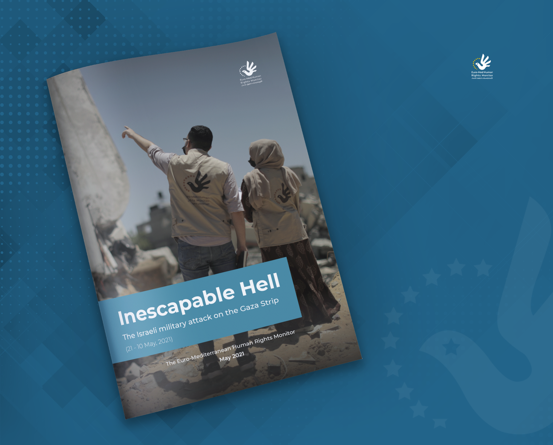 Inescapable hell:  Euro-Med releases report documenting Israel's violations in its recent attack on Gaza